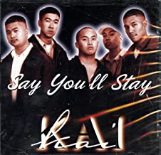 Say You'll Stay 5
