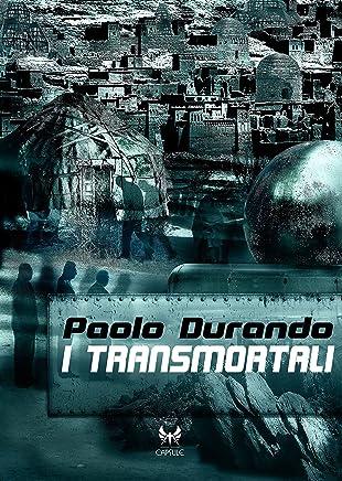 I transmortali (Capsule Vol. 12)