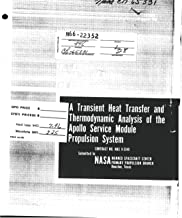 A transient heat transfer and thermodynamic analysis of the Apollo service module propulsion system. Vol. I, phase I - Transient thermal analysis Final report, 28 Jul. 1964 - 28 Jul. 1965