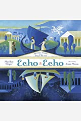 Echo Echo: Reverso Poems About Greek Myths Kindle Edition