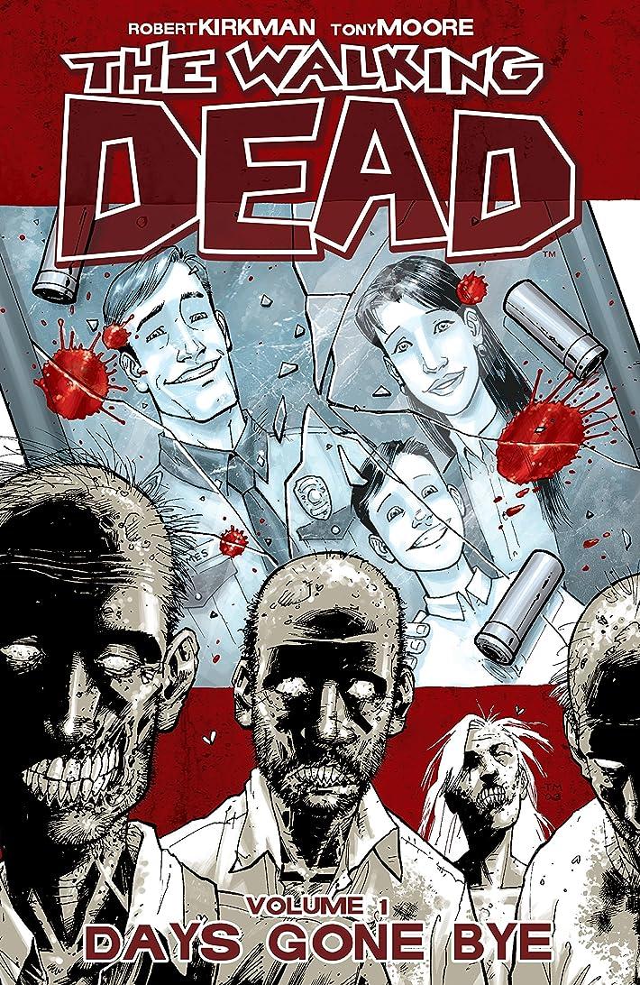 ウェイター全く思いやりのあるThe Walking Dead Vol. 1: Days Gone Bye (English Edition)