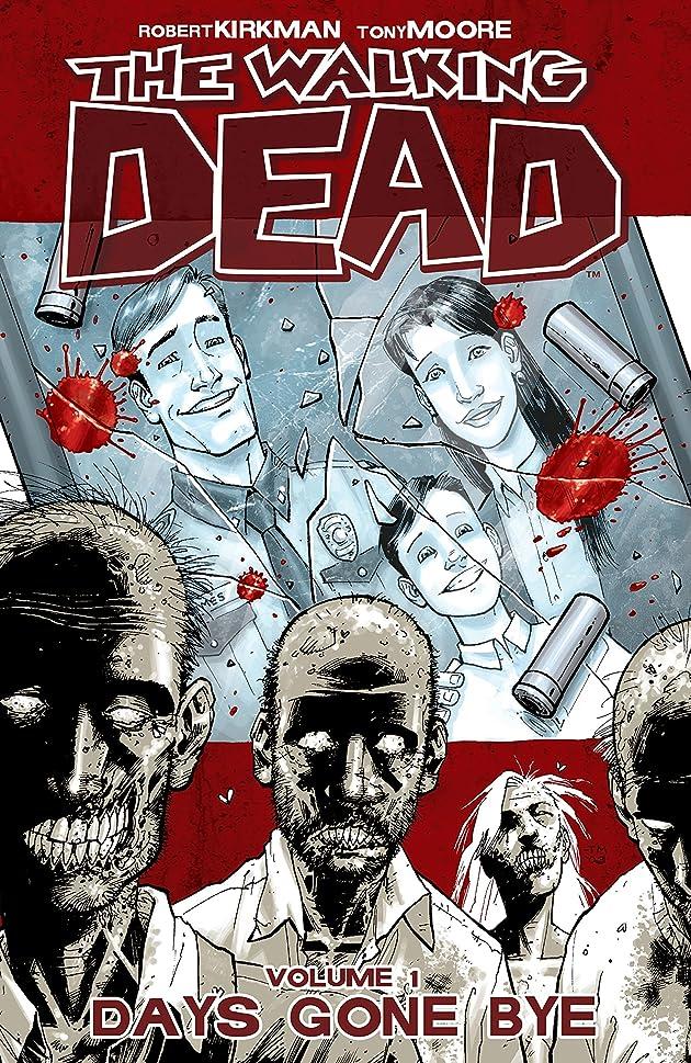 管理者ベジタリアン話すThe Walking Dead Vol. 1: Days Gone Bye (English Edition)