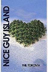 Nice Guy Island Kindle Edition