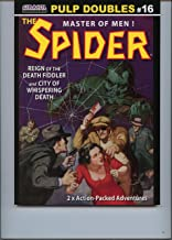 THE SPIDER - Master of Men - Pulp Doubles #16: Reign of the Death Fiddler - and - City of Whispering Death