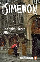 The Saint-Fiacre Affair: Inspector Maigret #13