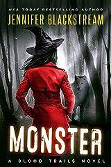 Monster (Blood Trails Book 2) Kindle Edition