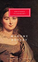 Madame Bovary: Patterns of Provincial Life (Everyman's Library)