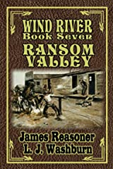 Ransom Valley (Wind River Book 7) Kindle Edition