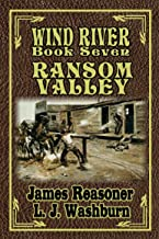 Ransom Valley (Wind River Book 7)