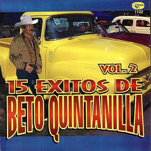 15 Exitos de Beto Quintanilla