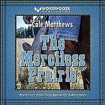The Merciless Prairie