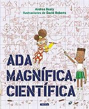 Ada Magnífica, científica /Ada Twist, Scientist (Los Preguntones / The Questioneers) (Spanish Edition)
