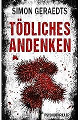 Tödliches Andenken: Psychothriller Kindle Ausgabe