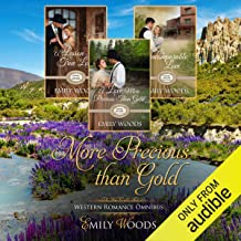 More Precious Than Gold Omnibus: Rushing Into Love Western Romance, Books 1-3
