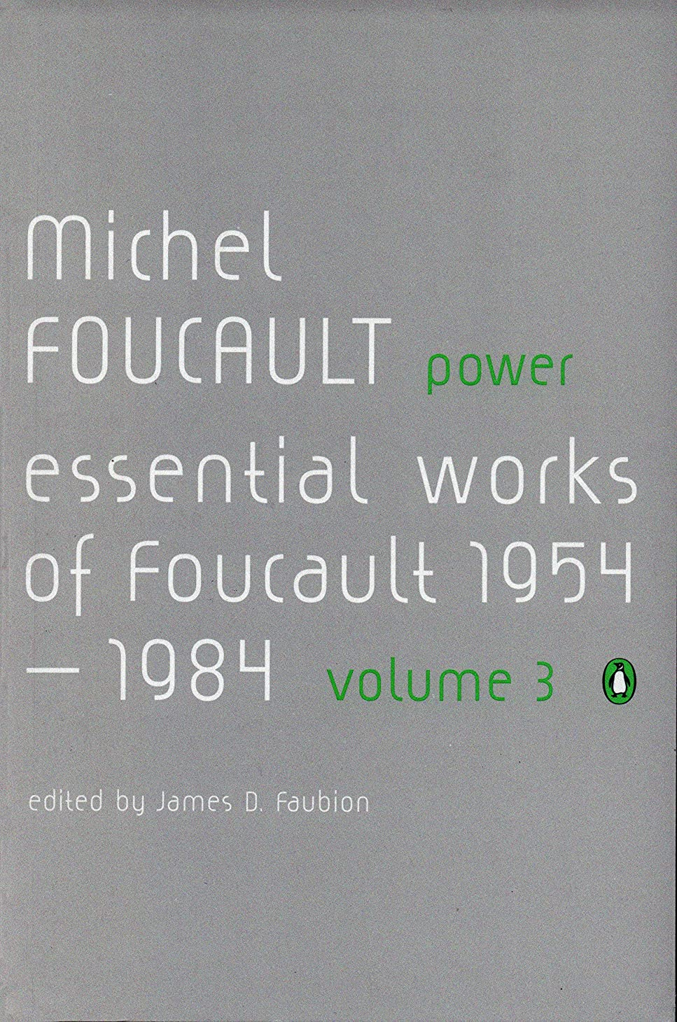 間違いなくビジネス中世のPower: The Essential Works of Michel Foucault 1954-1984 (Essential Works of Foucault 3) (English Edition)
