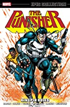 Punisher Epic Collection: Kingpin Rules (The Punisher (1987-1995))