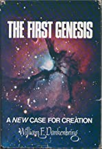 The first genesis : a new case for creation