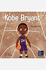 Kobe Bryant: A Kid's Book About Learning From Your Losses (Mini Movers and Shakers 16) Kindle Edition