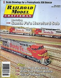 Railroad Model Craftsman Magazine (May 2016 - Santa Fe's Hereford Sub)
