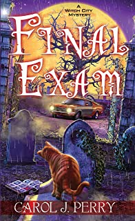 Final Exam (A Witch City Mystery Book 8)