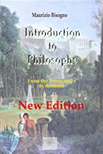 Introduction to Philosophy: From The Presocratics To Aristotle