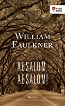 Absalom, Absalom! (German Edition)