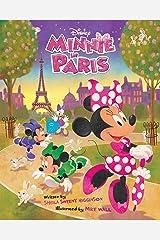 Minnie: Minnie in Paris: Purchase Includes Disney eBook! (Disney Picture Book (ebook)) Kindle Edition