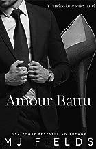 Amour Battu (Timeless Love: A series of Standalone novels Book 2)