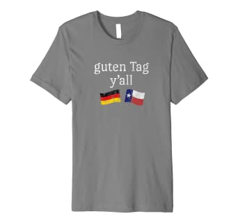 df1ea119 Image Unavailable. Image not available for. Colour: Guten Tag Y'all Prost German  Texas Oktoberfest T-Shirt