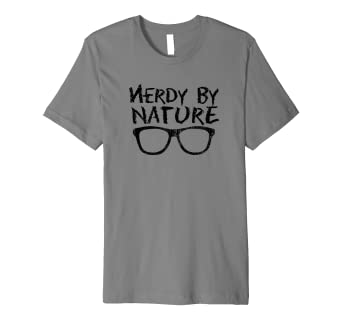 35857803 Cool Nerd Nerdy By Nature T-Shirt - Geek Glasses Tee: Amazon.de ...