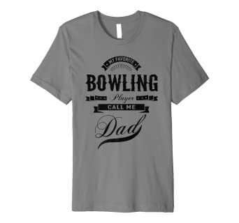 af279c1a Image Unavailable. Image not available for. Color: Mens My Favorite bowling  Player Call Me Dad T-shirt ...