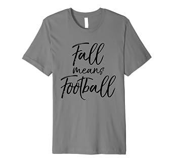 Fall Bedeutet Fußball Shirt Vintage Fun Love Herbst Tee Amazonde