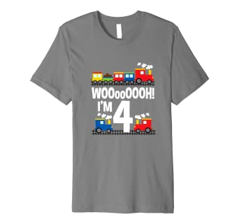 Boys WOOooOOOH Im 4 Trains Birthday T Shirt For Toddlers Amazon