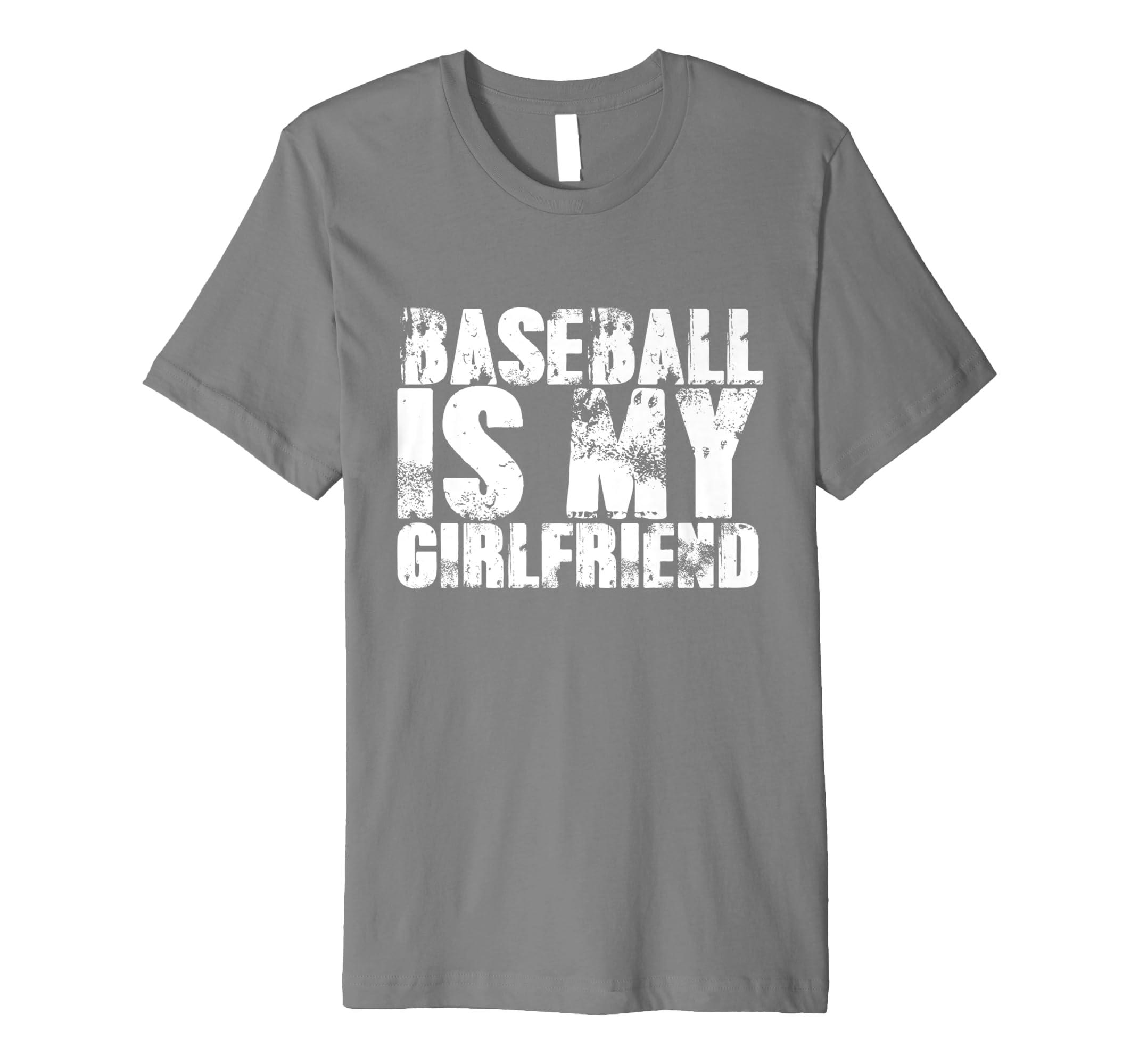 03e25d45390 Amazon.com: Mens Baseball is My Girlfriend Funny Cool Sports Shirts ...