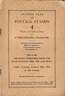 Auction Sale of Postage Stamps - 4 - Fine Collection of a Philadelphia Collector (Milton P. Lyons, Jr., sale held on Jan. 10, 1919.)