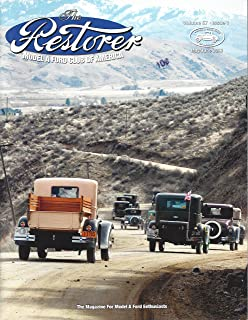 """The Restorer : Hunting In the Commercial Tudor Delivery; Do it Yourself Water Pump Rebuild; Rebuilding the Model A Universal Joints; Brake Adjusting Shaft Infrmation; Houdaille Shock Absorbers; Resurrecting """"Henry`s Lady"""" 400-A"""