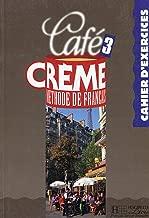 Café crème 3: Méthode de français : cahier d'exercices (French Edition)