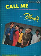 Call Me (Theme From The Paramount Picture 'American Gigolo') - Recorded by Blondie (Piano Vocal Guitar) 1980 Sheet Music