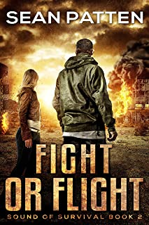 Fight or Flight - A Post-Apocalyptic EMP Thriller (Sound of Survival Book 2)
