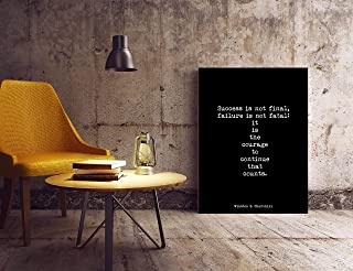 Arvier inspirational print Winston Churchill courage quote print motivational poster courage to continue black white wall art FRAMED WALL ART