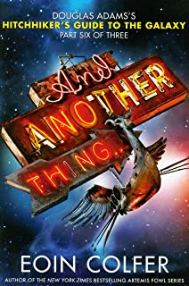 And Another Thing... (The Hitchhiker's Guide to the Galaxy)