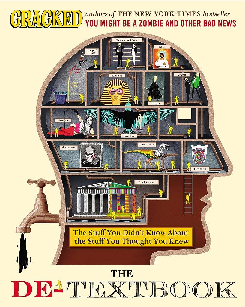 年金パトロン告発The De-Textbook: The Stuff You Didn't Know About the Stuff You Thought You Knew (English Edition)