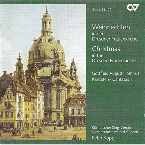Homilius, G.: Cantatas, Vol. 2 (Christmas In The Dresden