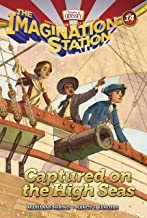Captured on the High Seas (AIO Imagination Station Books Book 14)