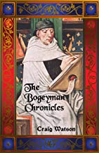 The Bogeyman Chronicles (English Edition)