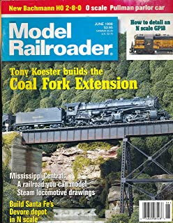 Model Railroader : Tony Koester Builds the Coal Fork Extension; Mississippi Central- you can model steam locomotive drawings; Build Santa FE Devore Depot in N Scale; How to Detail an N Scale GP18