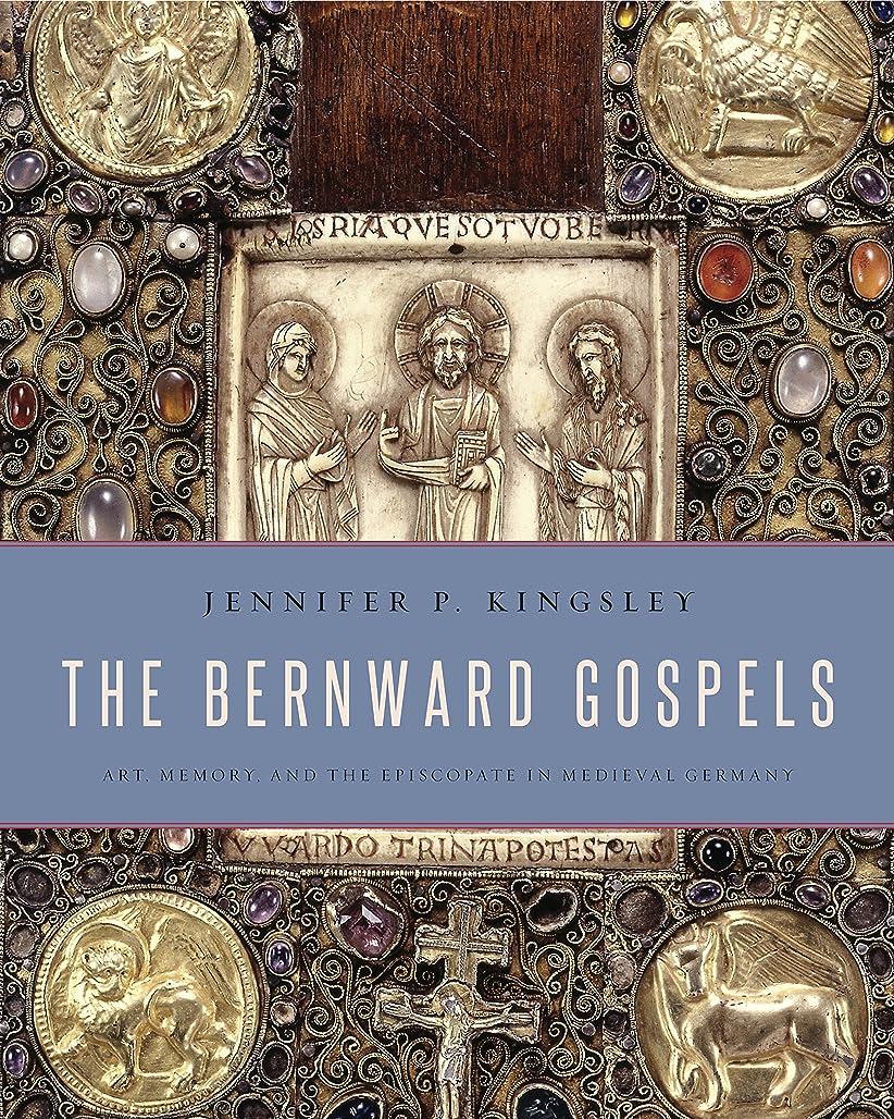 証人果てしない収束The Bernward Gospels: Art, Memory, and the Episcopate in Medieval Germany (English Edition)