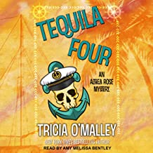 Tequila Four: Althea Rose Series, Book 4