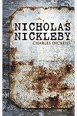Nicholas Nickleby: Illustrated Edition Kindle Edition