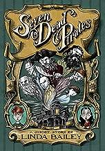 Best seven dead pirates Reviews